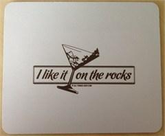 Mousepad - I Like it on the Rocks