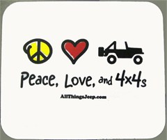 Mousepad - Peace, Love, and 4x4s