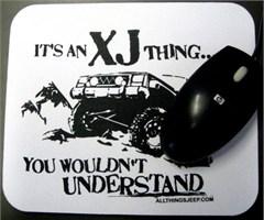 Mousepad - It's an XJ Thing