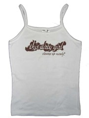 """This Dirty Girl Cleans Up Nicely"" Spaghetti Strap Tank"
