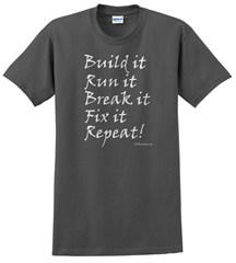 Build it, Run it, Break it, Fix it, Repeat! Off-Road T-Shirt