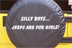 Jeep Tire Covers: Silly Boys Jeeps are for Girls