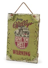 """Jeep® """"Give 'em Hell"""" Warning Sign"""
