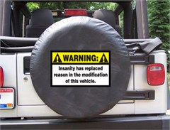 Warning: Insanity has replaced Reason Black Spare Wheel Cover