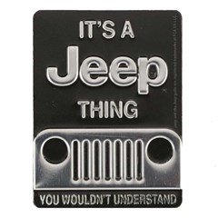 It's a Jeep Thing Embossed Metal Magnet