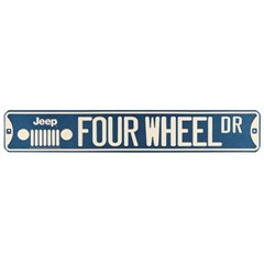 Jeep Four Wheel Dr Street Sign