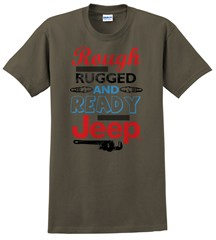 """CLOSEOUT - """"Rough Rugged and Ready"""" Unisex Tee - Olive"""