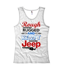 """Rough Rugged and Ready"" Women's Tank Top - White"