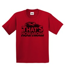 """That's How I Roll"" Youth Tee - Red"