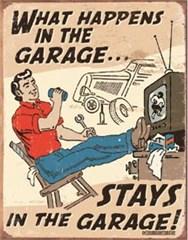 """Cartoon """"What Happens in the Garage"""" - Metal Garage Sign"""