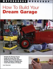 How to Build Your Dream Garage Softcover Book
