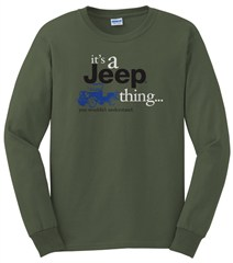 """""""It's a Jeep Thing"""" LONG sleeve tee (Military Green)"""