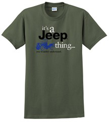 """It's a Jeep Thing"" T-Shirt in Military Green"