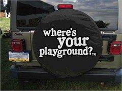 """Where's Your Playground?"" Tire Cover"