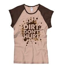 "Women's ""Dirt Don't Hurt"" Brown and Tan Cap Sleeve Shirt"