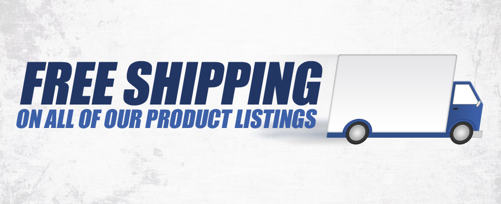 Free shipping on all of our product listings