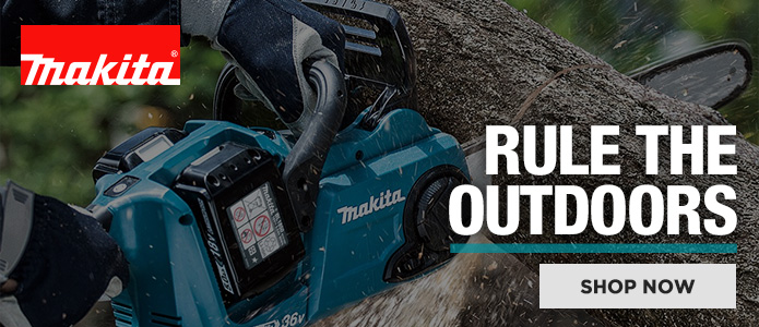 Makita Tools - Rule The Outdoors