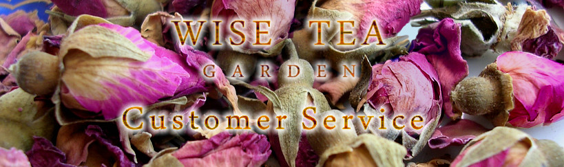 WISE TEA GARDEN, Tea Shop: Customer Service
